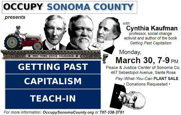 Getting Past Capitalism Teach-in; 3/30/15 at 7-9 PM; Location: TBA
