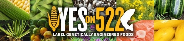 Yes on 522: Label Genetically Engineered Foods